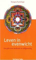 Leven in evenwicht - Tarthang Tulku (ISBN 9789073728202)