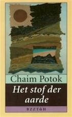 Het stof der aarde - Chaim Potok, Jean Schalekamp