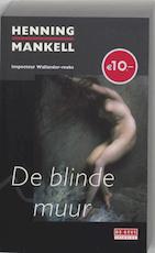 De blinde muur - Henning Mankell (ISBN 9789044508826)