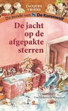De jacht op de afgepakte sterren - Jacques Vriens (ISBN 9789000328437)