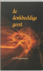 De denkbeeldige geest - Uppaluri Gopala Krishnamurti (ISBN 9789077228241)