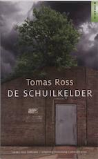De schuilkelder - Tomas Ross (ISBN 9789086960521)