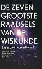 De zeven grootste raadsels van de wiskunde - Alex van den Brandhof, Roland van der Veen, Jan van de Craats, Barry Koren (ISBN 9789035138018)