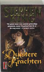 Duistere krachten - Stephen King (ISBN 9789024524730)