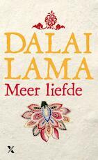 Meer liefde - Dalai Lama (ISBN 9789401603201)