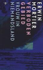 Verboden gebied - Erwin Mortier (ISBN 9789023496229)