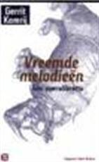 Vreemde melodieën - Gerrit Komrij, Fernando Venâncio, Simon Kuin, Valdemar Cruz (ISBN 9789035123823)