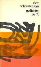Gedichten 1956-1970 - Clem Schouwenaars (ISBN 9789002119101)