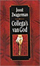 Collega's van God - Joost Zwagerman (ISBN 9789029561594)