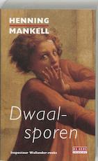 Dwaalsporen - Henning Mankell (ISBN 9789044505177)