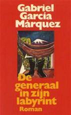 De generaal in zijn labyrint - Gabriel Garcia Marquez, Mieke Westra (ISBN 9789029036214)