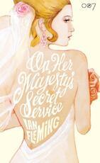 On her Majesty's secret service - Ian Fleming (ISBN 9789089750976)
