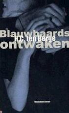 Blauwbaards ontwaken - H.C. ten Berge (ISBN 9789029071970)