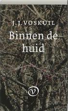 Binnen de huid - J.J. Voskuil (ISBN 9789028241183)