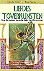 Liefdes toverkunsten - Laurie Cabot, Tom Cowan (ISBN 9789029065900)