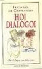 Hoi Dialogoi - Luciano de Crescenzo, Yond Boeke (ISBN 9789035104716)