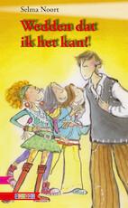 WEDDEN DAT IK HET KAN! - Selma Noort (ISBN 9789048725816)