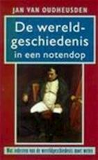 De wereldgeschiedenis in een notendop - Jan van Oudheusden (ISBN 9789053339114)