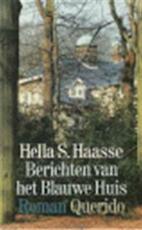 Berichten van het blauwe huis - Hella Haasse (ISBN 9789021465111)