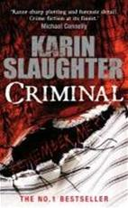 Criminal - Karin Slaughter (ISBN 9780099550297)