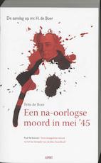 Een na-oorlogse moord in mei '45 - F. de Boer (ISBN 9789059113435)