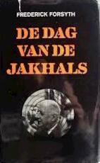 Dag van de jakhals - Frederick Forsyth (ISBN 9022950784)
