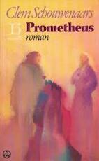 Prometheus - Clem Schouwenaars (ISBN 9789070876241)