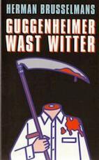 Guggenheimer was witter - Herman Brusselmans