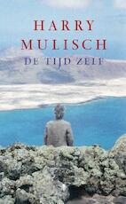 De tijd zelf - Harry Mulisch (ISBN 9789023468042)