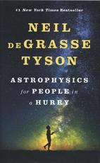 Astrophysics for People in a Hurry - Neil Degrasse Tyson (ISBN 9780393609394)