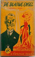 De blauwe engel - Heinrich Mann (ISBN 9789010013798)
