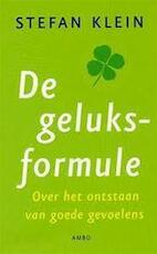 De geluksformule - Stefan Klein, Ingeborg Lesener (ISBN 9789026318030)