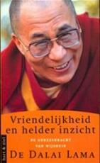 Vriendelijkheid en helder inzicht - Dalai Lama, Louwrien Wijers (ISBN 9789041701282)