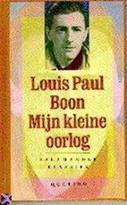 Mijn kleine oorlog - Louis Paul Boon, Bert Vanheste (ISBN 9789021490700)