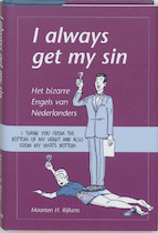 I always get my sin - Maarten H. Rijkens (ISBN 9789045305615)