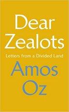 Dear Zealots - Amos Oz (ISBN 9781784742386)