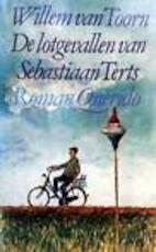 Lotgevallen van sabastiaan terts - Willem van Toorn (ISBN 9789021496313)