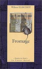 Fromage - Willem Elsschot (ISBN 9782859205133)