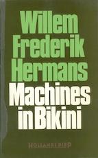 Machines in Bikini - Willem Frederik Hermans (ISBN 9023452364)