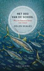 Het oog van de school - Helen Scales (ISBN 9789038805375)