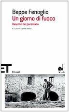 Un giorno di fuoco - Beppe Feneglio (ISBN 9788806189686)