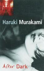 After Dark - Haruki Murakami (ISBN 9781846550485)