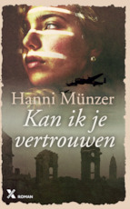 Kan ik je vertrouwen - Hanni Münzer (ISBN 9789401608244)
