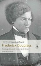 Het levensverhaal van Frederick Douglass - Frederick Douglass (ISBN 9789025309312)