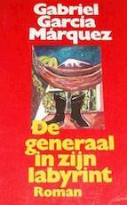 De generaal en zijn labyrint - Gabriel García Márquez (ISBN 9789029037198)