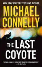 The Last Coyote - Michael Connelly (ISBN 9780446619073)