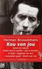 Kou van jou - Herman Brusselmans (ISBN 9789057131202)