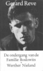 De ondergang van de familie Boslowits & Werther Nieland - Gerard Kornelis van het Reve (ISBN 9789028207110)