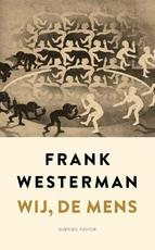 Wij, de mens - Frank Westerman (ISBN 9789021412122)