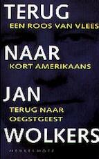 Terug naar Jan Wolkers - Jan Wolkers (ISBN 9789029056946)